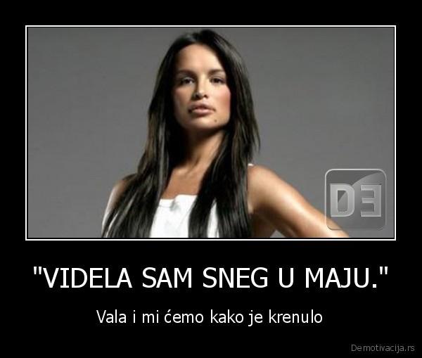 demotivacija.rs_VIDELA-SAM-SNEG-U-MAJU.-Vala-i-mi-emo-kako-je-krenulo_132890548954